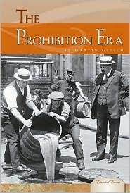 The Prohibition Era - Martin Gitlin