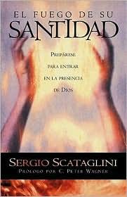 El Fuego De Su Santitad-Pocket - Sergio Scataglini