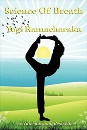 Science of Breath - Ramacharaka, Yogi