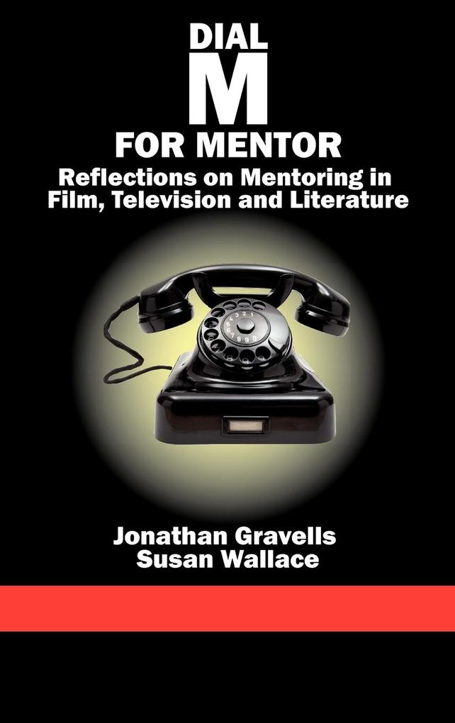 Dial M for Mentor als Buch von Jonathan Gravells, Susan Wallace - Information Age Publishing