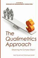 The Qualimetrics Approach: Observing the Complex Object (Research in Management Consulting)