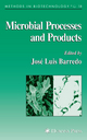Microbial Processes and Products - Jose Luis Barredo