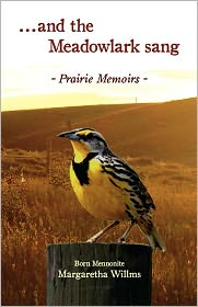 And The Meadow Lark Sang - Margaretha Willms