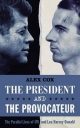 President and the Provocateur - Alex Cox