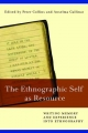 The Ethnographic Self as Resource - Peter Collins; Anselma Gallinat