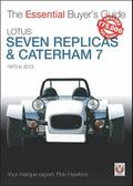 Lotus Seven Replicas & Caterham 7: 1973-2013