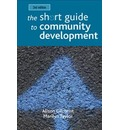 The short guide to community development - Alison Gilchrist