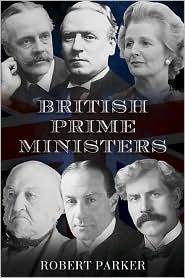 British Prime Ministers - Robert Parker