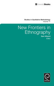 New Frontiers in Ethnography Sam Hillyard Editor