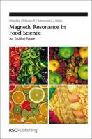 Magnetic Resonance in Food Science: An Exciting Future (Special Publication)