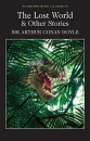 The Lost World and Other Stories (Wordsworth Classics) - Sir Arthur Conan Doyle,Professor Cedric Watts M.A. Ph.D.,Dr Keith Carabine
