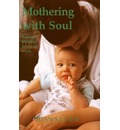 Mothering with Soul - Joan Salter