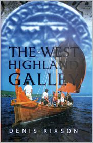 The West Highland Galley - Denis Rixson