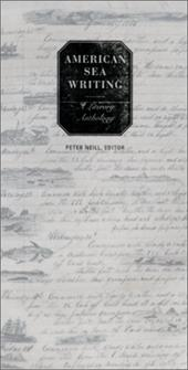 American Sea Writing: A Literary Anthology - Various / Neill, Peter / Philbrick, Nathaniel