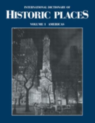 The Americas: International Dictionary of Historic Places - Ring, Trudy / Salkin, Robert / Schellinger, Paul