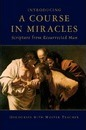 Introducing a Course in Miracles - Master Teacher
