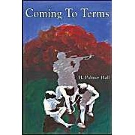 Coming to Terms - H. Palmer Hall