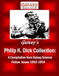 Galaxy's Philip K Dick Collection - MDP Publishing, Philip K. Dick