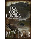 Fox Goes Hunting Large Print - Paty Jager