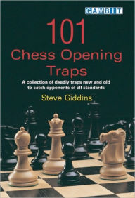 101 Chess Opening Traps - Steve Giddins