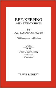 Bee-Keeping with Twenty Hives. Facsimile Reprint.