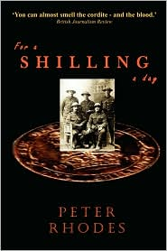 For a Shilling a Day - Peter Rhodes