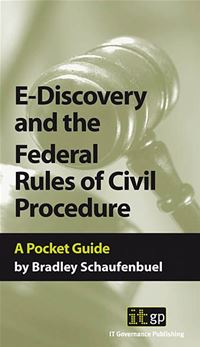 9781905356348  E-Discovery And The Federal Rules Of Civil Procedures - Bradley Schaufenbuel