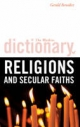 Watkins Dictionary of Religions and Secular Faiths - Gerald Benedict