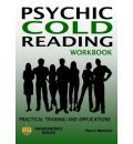 Psychic Cold Reading Workbook - Practical Training and Applications - Terry Weston