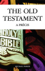 The Old Testament - Michael Parker