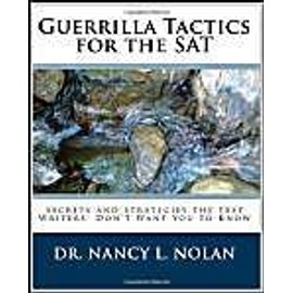 GUERRILLA TACTICS FOR THE SAT
