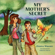 My Mother's Secret - Donna Wright