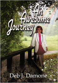 An Awesome Journey - Deb J. Damone, Designed by Gayle Newman, Foreword by Peter Ashenden
