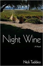 Night Wine: A Novel - Nick Taddeo