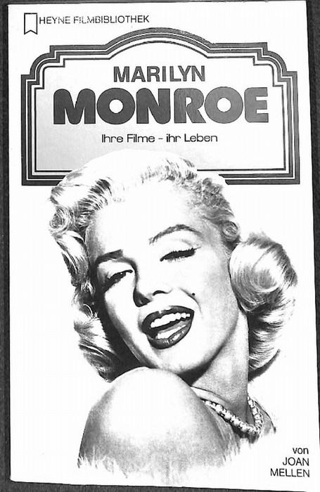 Marilyn Monroe  das Leben der Schauspielerin bevor sie entdeckt wurde bis zum Ende ihrer Karriere in Hollywood von Joan Mellen mit zahlreichen fotos - Mellen, Joan