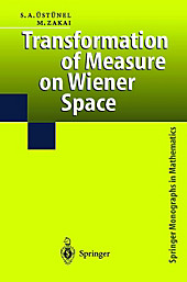 Transformation of Measure on Wiener Space. A. S. Üstünel, Moshe Zakai, - Buch - A. S. Üstünel, Moshe Zakai,