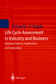 Life Cycle Assessment in Industry and Business - Paolo Frankl; Frieder Rubik