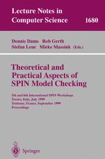 Theoretical and Practical Aspects of SPIN Model Checking - Dennis Dams; Robert Gerth; Stefan Leue; Mieke Massinek
