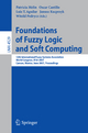 Foundations of Fuzzy Logic and Soft Computing - Patricia Melin; Oscar Castillo; Luis T. Aguilar; Witold Pedrycz