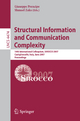 Structural Information and Communication Complexity - Giuseppe Prencipe; Shmuel Zaks