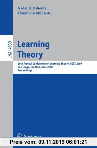 Gebr. - Learning Theory: 20th Annual Conference on Learning Theory, COLT 2007, San Diego, CA, USA, June 13-15, 2007, Proceedings (Lecture Notes in Com