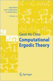 Computational Ergodic Theory - Geon Ho Choe