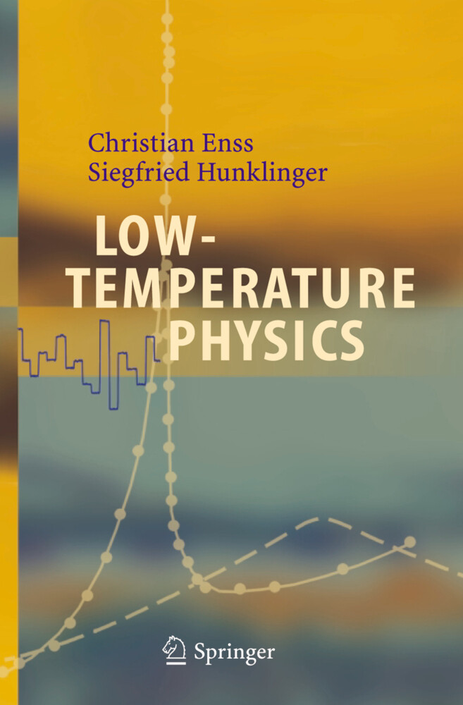 Low-Temperature Physics als Buch von Christian Enss, Siegfried Hunklinger - Christian Enss, Siegfried Hunklinger