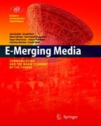 E-Merging Media: Communication and the Media Economy of the Future (European Communication Council Report)
