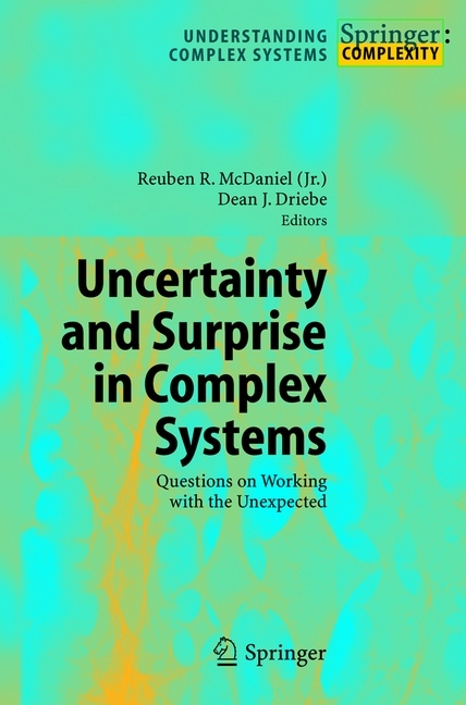 Uncertainty and Surprise in Complex Systems als Buch von - Springer
