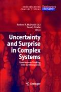 Uncertainty and Surprise in Complex Systems
