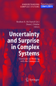 Uncertainty and Surprise in Complex Systems - Reuben R. McDaniel; Dean J. Driebe