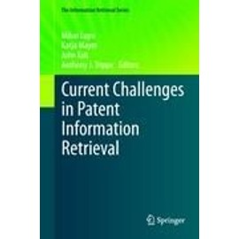 Current Challenges in Patent Information Retrieval - Collectif