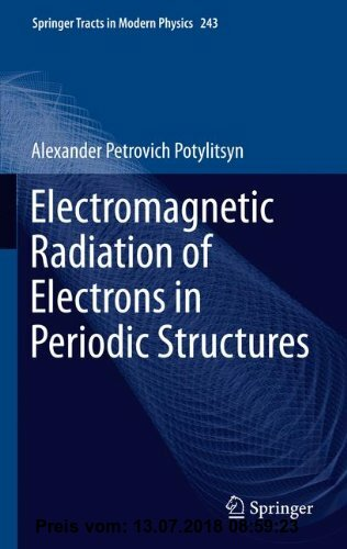 Gebr. - Electromagnetic Radiation of Electrons in Periodic Structures (Springer Tracts in Modern Physics)