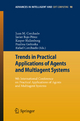 Trends in Practical Applications of Agents and Multiagent Systems - Juan Manuel Corchado Rodríguez; Javier Bajo Pérez; Kasper Hallenborg; Paulina Golinska; Rafael Corchuelo